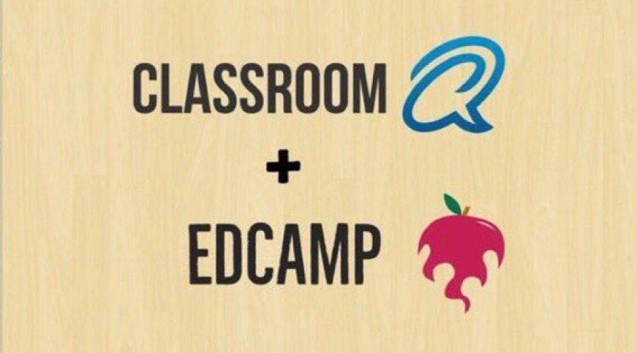 ClassroomQ + EdCamp